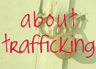 About trafficking